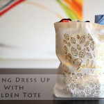 Playing Dress Up with Golden Tote