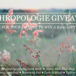 Anthropologie Picks & GIVEAWAY