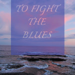 Weekly Wisdom: 6 Ways to Fight the Blues