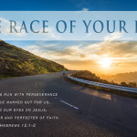 Weekly Wisdom: The Race of Your Life
