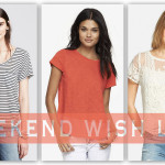 Weekend Wish List: Favorite Tops